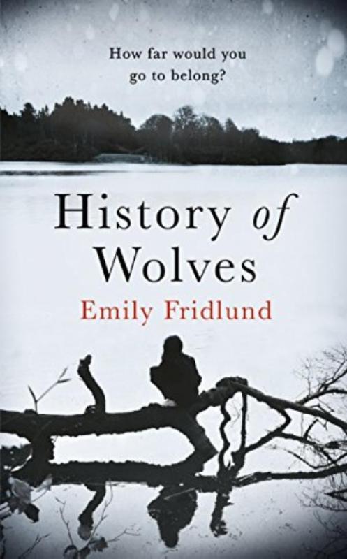 FRIDLUND, EMILY*HISTORY OF WOLVES