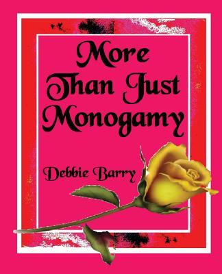More Than Just Monogamy