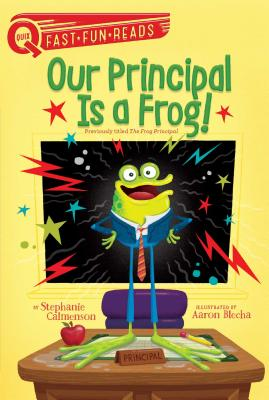 Our Principal Is a Frog!