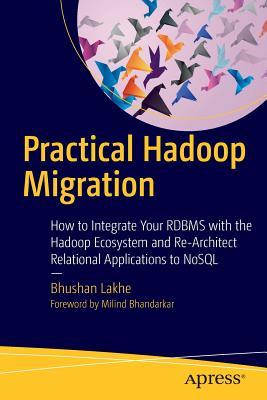 Practical Hadoop Migration