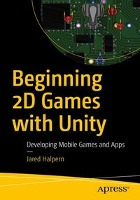 Beginning 2D Games with Unity