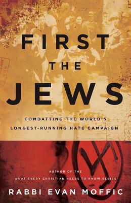 First the Jews