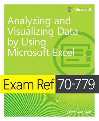 Exam Ref 70-779 Analyzing and Visualizing Data by Using Micr