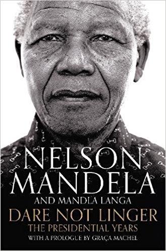 Mandela*Dare Not Linger