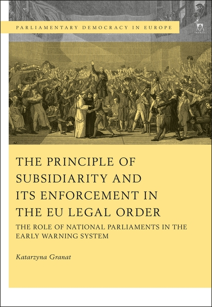 Principle of Subsidiarity and its Enforcement in the EU Lega
