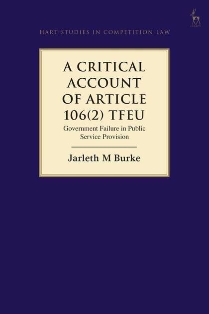 Critical Account of Article 106(2) TFEU