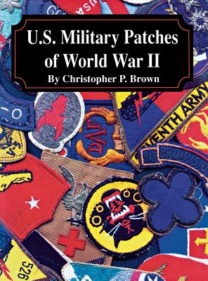 U S Military Patches of World War 2