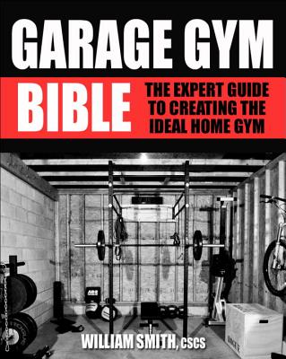 Garage Gym Bible