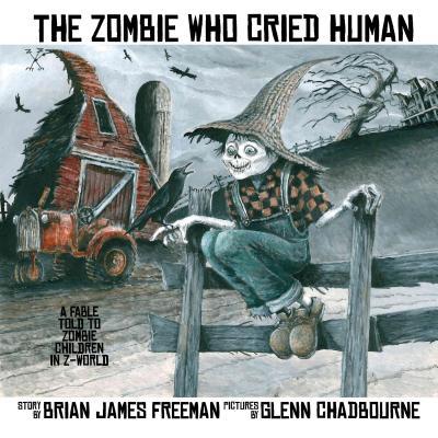 The Zombie Who Cried Human