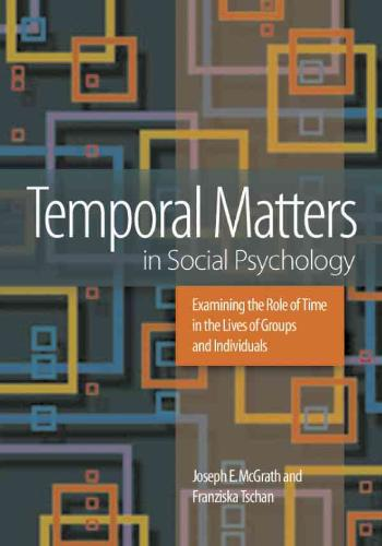 Temporal Matters in Social Psychology