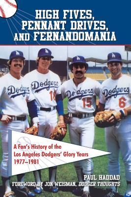 High Fives, Pennant Drives, and Fernandomania
