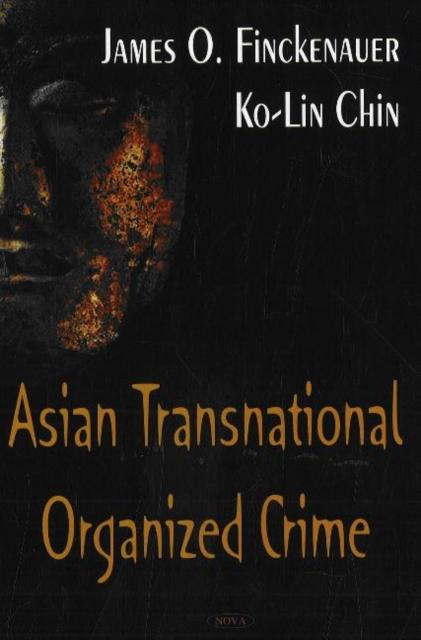 Asian Transnational Organized Crime