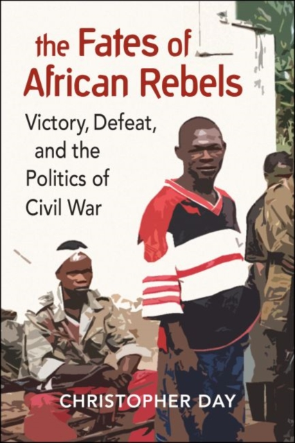 The Fates of African Rebels
