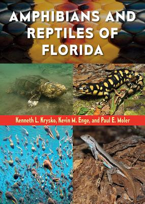 Amphibians and Reptiles of Florida