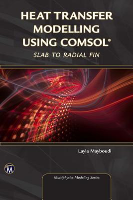 Heat Transfer Modelling Using Comsol
