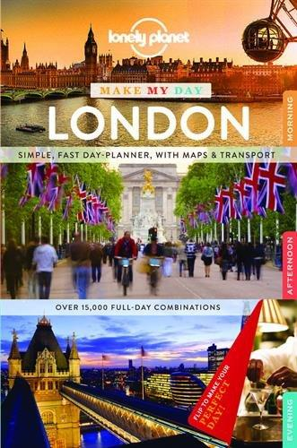 Lonely Planet: Lonely Planet Make My Day London