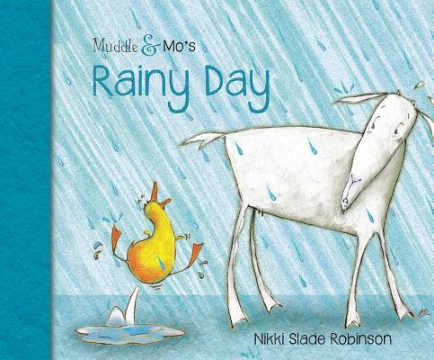 Muddle & Mo's Rainy Day