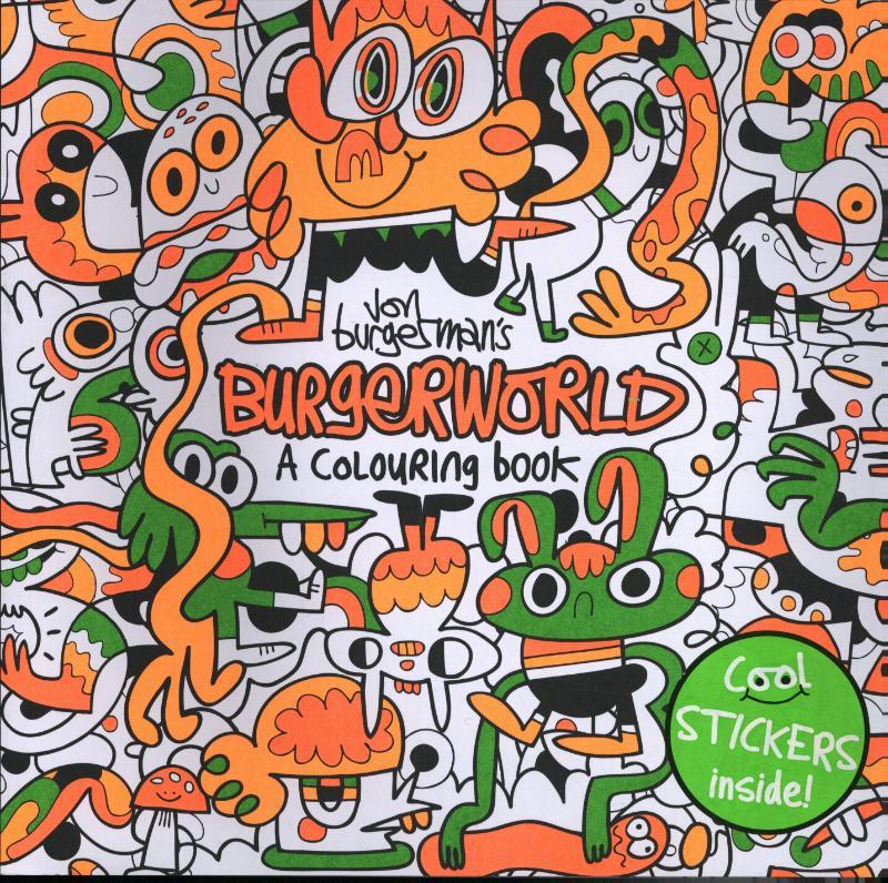 Jon Burgerman's Burgerworld: A Colouring Book