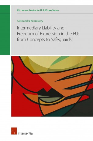 Intermediary Liability and Freedom of Expression in the EU
