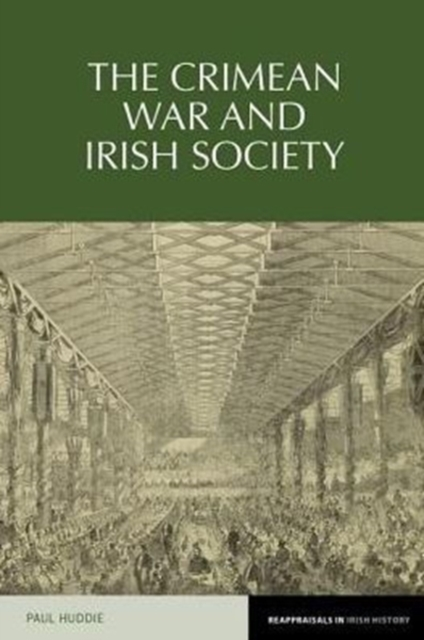 Reappraisals in Irish History: The Crimean War and Irish Society