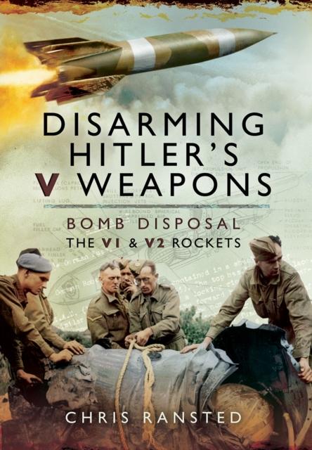 Disarming Hitler's V-Weapons