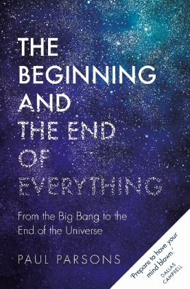 Beginning and the End of Everything
