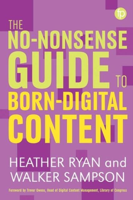 No-nonsense Guide to Born-digital Content
