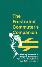 Frustrated Commuter's Companion
