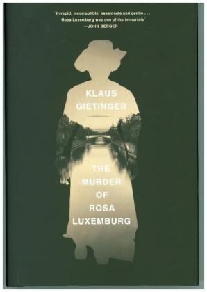 The Murder of Rosa Luxemburg