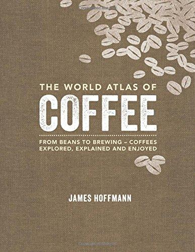 World Atlas Of: Coffee