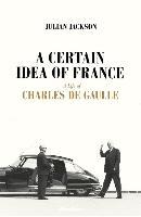 Certain Idea of France