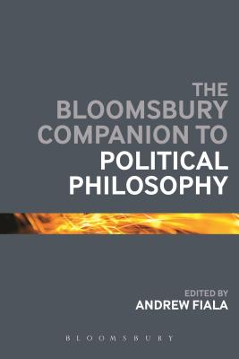 Bloomsbury Companion to Political Philosophy