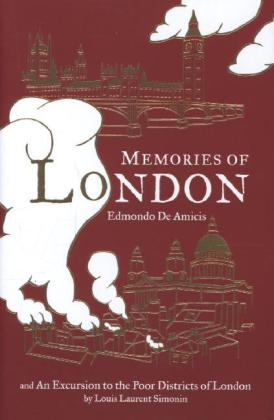 Memories of London / An Excursion to the Poor Districts of London
