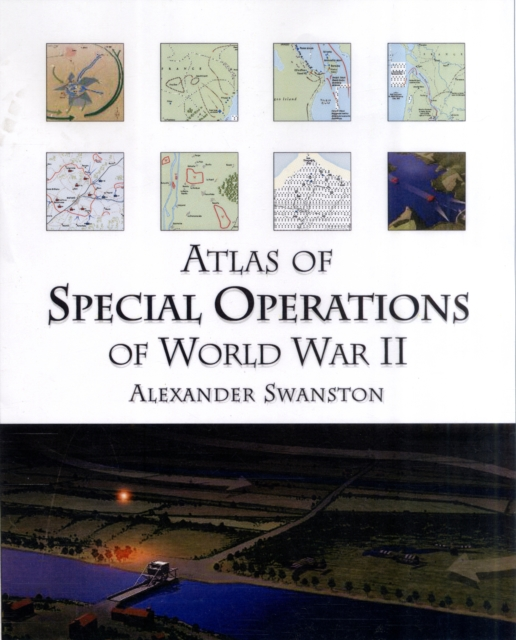Atlas of Special Operations of World War Two