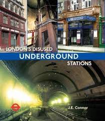 London's Disused Underground Stations