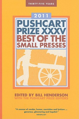 The Pushcart Prize XXXV - Best of the Small Presses