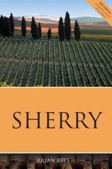The Infinite Ideas Classic Wine Library: Sherry