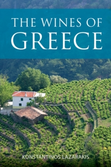 The Infinite Ideas Classic Wine Library: The wines of Greece