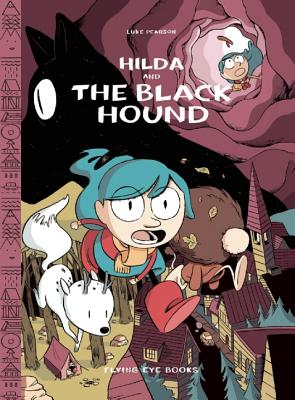 Hilda and the Black Hound Library Edition