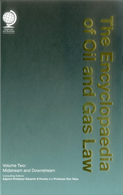 Encyclopaedia of Oil and Gas Law