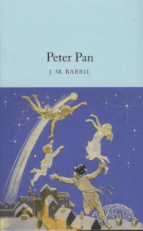 Macmillan Collector's Library: Peter Pan