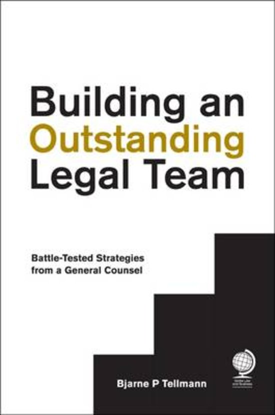 Building an Outstanding Legal Team