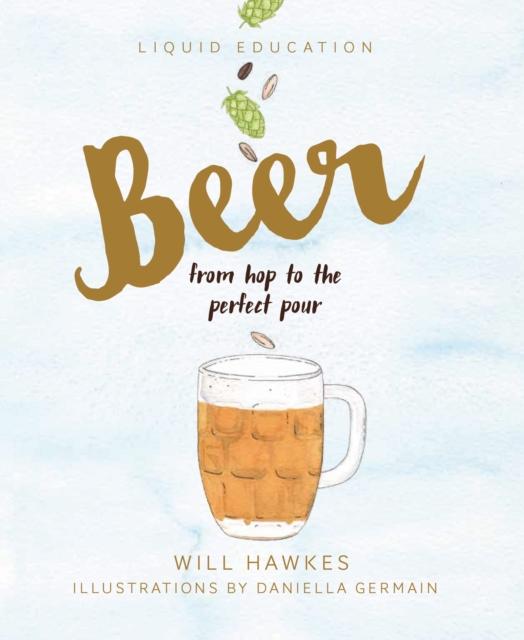 Liquid Education: Beer
