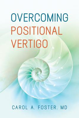 Overcoming Positional Vertigo