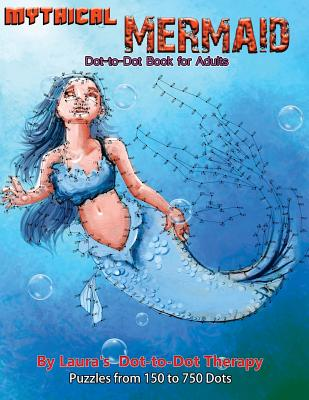 Mythical Mermaid - Dot-To-Dot Book for Adults