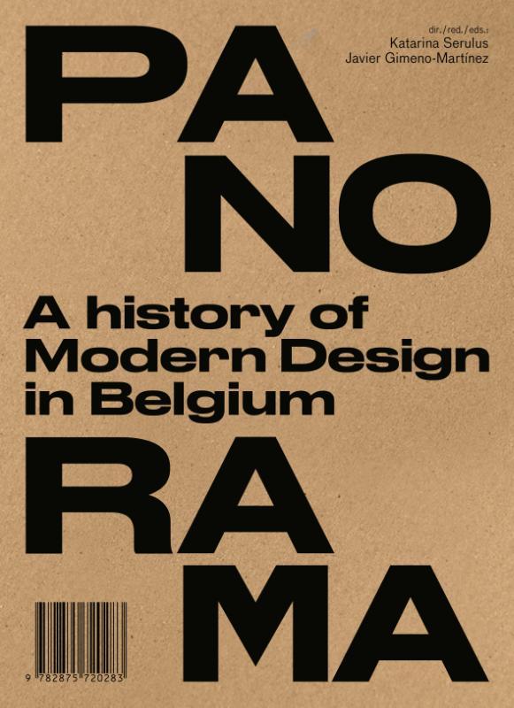 Panorama. The History of Modern Design in Belgium