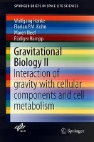 Gravitational Biology II