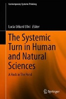 The Systemic Turn in Human and Natural Sciences