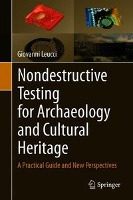 Nondestructive Testing for Archaeology and Cultural Heritage