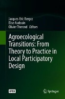 Agroecological Transitions: From Theory to Practice in Local Participatory Design